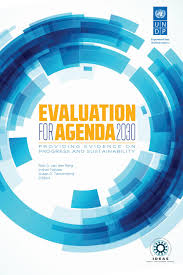 Evaluation for agenda 2030 by UNDP Independent Evaluation fice