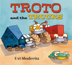 Troto And The Trucks | Uri Shulevitz | Macmillan