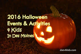 Best Pumpkin Patch Des Moines by 2016 Halloween Events And Activities 4 Kids In Des Moines Dsm4kids