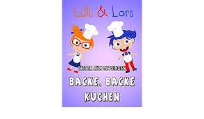 clip backe backe kuchen lilli und lars
