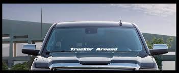 100 Truckin Trucks Amazoncom TRUCKIN AROUND 23 Window Decal Sticker Fits All
