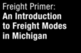 100 Trucking Terminology Freight Primer An Introduction To Freight Modes In Michigan