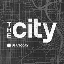 The City Podcast True Stories Of Power In Urban America USA TODAY
