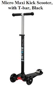 Micro Maxi Kick Scooter With T Bar Black In Cheapest And Best Price From The Kids