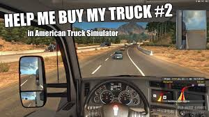 Help Me Buy My Truck (Pt 2) - American Truck Simulator - YouTube Somebody Buy My Truck Titan 2005 Se 89000 Lifted Looks What Truck Should I Buy 9 Good Reasons To A Northstar Camper Adventure Best 25 Accsories Ideas On Pinterest Toyota My 2018 F150 Is In But Cant Buy It Youtube 2017 Ford Built Tough Fordcom Sell Nissan For Cash Cars Vans 4wds Trucks Money Can Luxury Carbut Many Rich Americans Would Still Ride Strobe Lights Flash Maxisingle Odyssey Volvo English A Campers