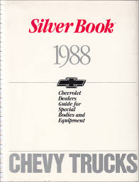 1988 Chevrolet Truck Silver Book Special Equipment Dealer Album
