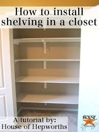 How to install shelving in a closet Could be really helpful in