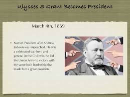 Ulysses S Grant Becomes President