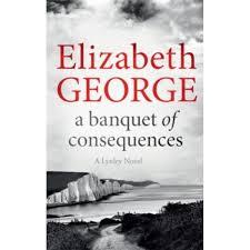 A Banquet Of Consequences An Inspector Lynley Novel 16
