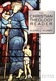 The Christian Theology Reader Alister E McGrath Editor