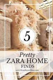 5 Pretty Cool Zara Home 2016 Finds Decor