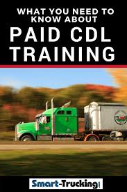 100 Paid Truck Driver Training Exactly What You Need To Know About CDL Theres So