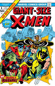 Giant Size X Men 1 From 1975 A Key Issue In The