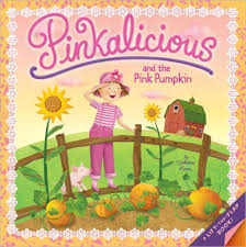 Pinkalicious And The Pink Pumpkin By Victoria Kann Paperback