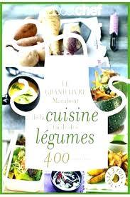 cuisine marabout livres de cuisine marabout ma cuisine green le grand livre de