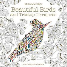Beautiful Birds And Treetop Treasures Coloring Book By Millie Marotta