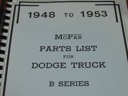 100 1953 Dodge Truck Parts 1948 Mopar List For S B Series