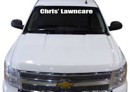 Thanks Chris' Lawncare For Your Vinyl Decal (windshield) Order ... Decals For Cars And Trucks 11 Best Images About Windshield On Car Visor Decal Sticker Graphic Window How To Apply A Sun Strip Etc Youtube Supplies Creative Hot Charm Handmade 2017 New Laser Reflective Letters Auto Front Dodge Challenger Graphicsstripesdecals Streetgrafx Product Gmc Truck Motsports Windshield Topper Window Decal Sticker Dirty Stickers Amazoncom Dabbledown Like My Ex Buy 60 Supergirl V4 Powergirl Girl Dc Comics Logo Printed Yee 36 Granger Smith Store Quotes Quotesgram