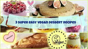 3 easy vegan dessert recipes