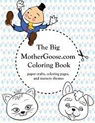 The Big MotherGoose Coloring Book