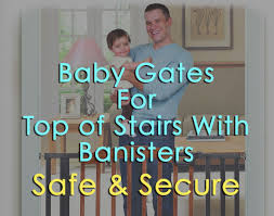 The Top 6 Baby Gates For Top Of Stairs With Banisters – Safe ... Model Staircase Gate Awesome Picture Concept Image Of Regalo Baby Gates 2017 Reviews Petandbabygates North States Tall Natural Wood Stairway Swing 2842 Safety Stair Bring Mae Flowers Amazoncom Summer Infant 33 Inch H Banister And With Gate To Banister No Drilling Youtube Of The Best For Top Stairs Design That You Must Lindam Pssure Fit Customer Review Video Naomi Retractable Adviser Inspiration Jen Joes Diy Classy Maison De Pax Keep Your Babies Safe Using House Exterior