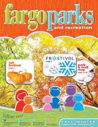 Fargo Pumpkin Patch by Fargo Parks And Recreation Fall Winter Catalog 2016 2017 By