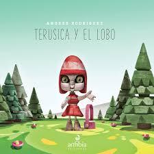 Terusica Y El Lobo Andrés Rodríguez Domestika