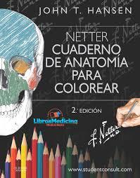 Netter Cuaderno De Anatomía Para Colorear 2 Edicion Libros Medicina