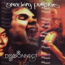 The Smashing Pumpkins Mayonaise by Smashing Pumpkins Disconnect Cd At Discogs