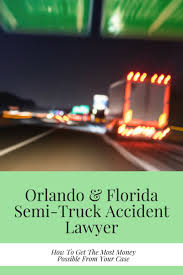 Truck Accident Lawyer Orlando | Get The Most Money Windsor Truck Accident Lawyer Bertie County Nc Semi Tractor Los Angeles David Azi Free Case Trucking In Maple Valley Wa Video How To Find The Best Albany Ca Attorneys Personal Injury What You Need Know About Wrongful Deaths A Semitruck Dallas Ft Worth Attorney Accidents Common Causes Complications Missouri Denver Death Rates Decline