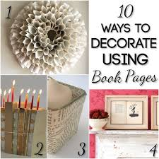 Art And Craft Ideas For Home Decor 287 Best Recycled Book Crafts Images On Pinterest