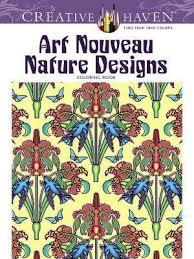 Rent Online E Books Creative Haven Art Nouveau Nature Designs Coloring Book PDF