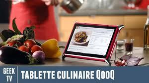 tablette cuisine qooq test de la tablette culinaire qooq partie 1 sur 2