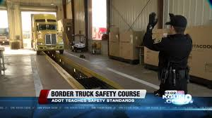 ADOT: Commercial Truck Program In Mexico Making American Roads Safer