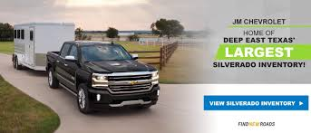 JM Chevrolet Dealership | Buy A New Or Used Chevy In Lufkin, TX