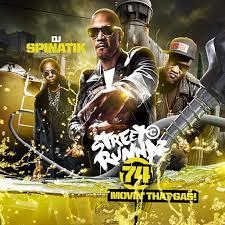 Djspinatik Street Runnaz 74 Mixtape Mixtapecover Mixtape Cover