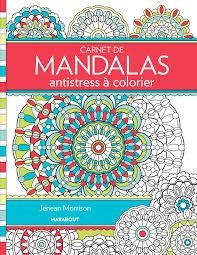 Carnet De Mandalas Antistress à Colorier Amazonfr Jenean Morrison