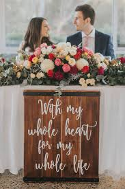 With My Whole Heart For Life Rustic Wedding Reception Sign The