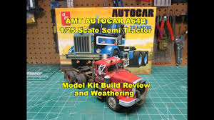 AMT AUTOCAR A64B SEMI TRACTOR 1/25 SCALE MODEL KIT REVIEW BUILD ...