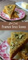 Starbucks Pumpkin Spice Scone Recipe by 109 Best Fall Seasonal Recipes Low Carb Keto Lchf Images On