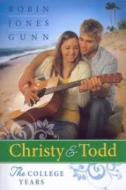 Christy And Todd The College Years By Robin Jones Gunn