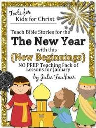 Fun New Years Bible Lesson And Bible Craft For Kids Free Bible