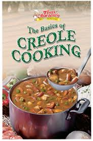 creole cuisine basics of creole cooking cookbook