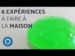 10 experience a faire a la maison 6 expériences faciles à faire à la maison