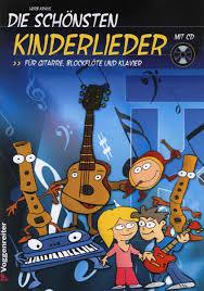 die schönsten kinderlieder für gesang gitarre blockflöte klavier buch cd