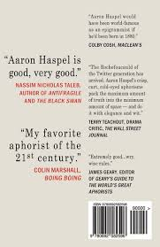 Bed Of Procrustes by Everything A Book Of Aphorisms Aaron Haspel 9780692582596