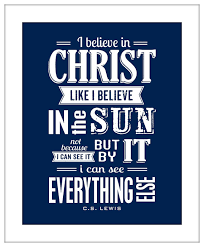 I Believe In Christ CS Lewis Typography Art Print Word