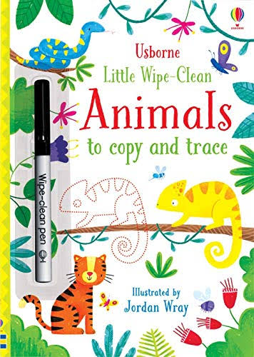 Little Wipe-Clean Animals to Copy and Trace [Book]