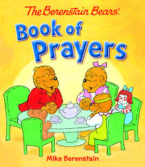 Berenstain Bears Halloween by The Berenstain Bears Book Of Prayers By Mike Berenstain Hardcover