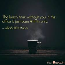 Lunch Time Without You Office Just Bare Tiffin